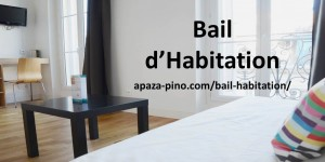 Bail Habitation APAZA PINO Avocat